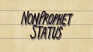 non prophet status